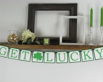 Get Lucky Banner - St. Patrick's Day Banner - St. Patrick's Day Decor - Shamrock Decor - Shamrock Banner