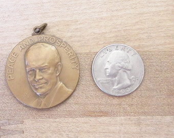 Vintage 1960 key chain medaliion - Peace and Prosperity - DInner with Ike - signed Dwight Eisenhower- Estate find!
