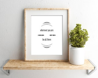 Wherever You Are print, Inspirational quote, Typography design