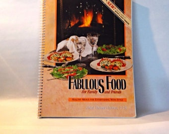 Fabulous food for Family and friends Cookbook, Healthy foods, 1990, vintage cookbook, over 130 recipes, Cathy Thomas Caviness,