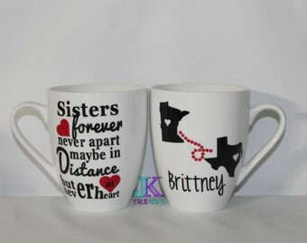 """Never Apart Sisters Personalized Mug - Gift - Birthday - """"Sisters forever, never apart maybe in distance but never at heart"""" - Poem -"""