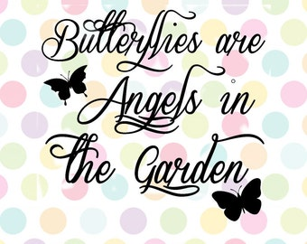 Butterflies are Angels in the Garden SVG Studio Eps Pdf PNG vinyl cutting file