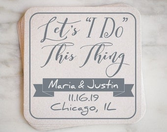 "Custom Save The Date Coaster Invitations - ""Let's I Do This Thing"", Personalized Save The Date Coasters, Save The Dates - Set of 50"