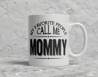 My Favorite People Mug, Mommy