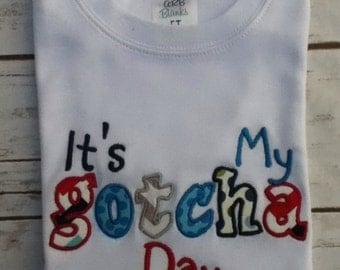 Adoption Shirt, Shirt, It's My Gotcha Day