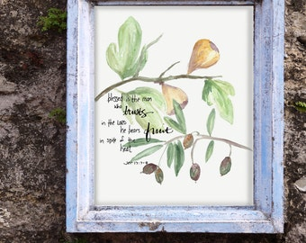 Fruit Scripture Verse inspirational watercolor print - Jeremiah 17:7-8