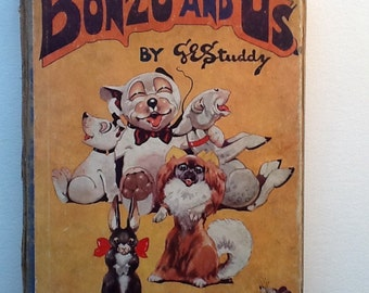 Bonzo and Us by G.E.Studdy