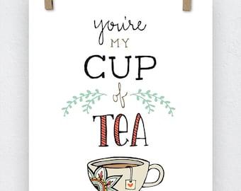 Handdrawn You're My Cup of Tea Art Print, Tea Print, Mandala, Cup of Tea