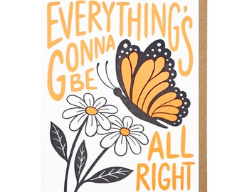 Everything's Gonna Be All Right Letterpress Card