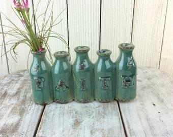 Little Vase, Little bottles, Vase that spells Faith, Mothers Day Gift, Spring flower arrangemnt, Faith Bottles, Small Vase for flowers,