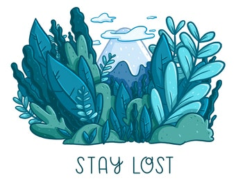 Stay Lost Print