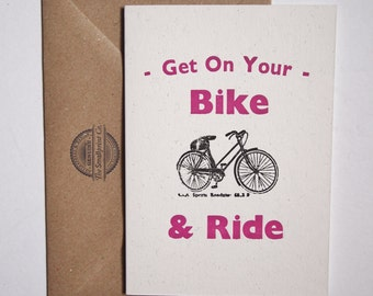 Get on Your Bike and Ride letterpress greetings card blank inside