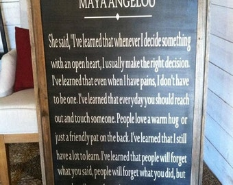 Maya Angelou quote custom sign in handmade barnwood frame 2'x 3'