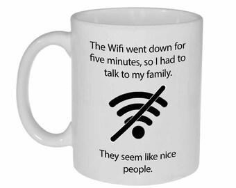 Funny Wifi Quote Coffee or Tea Mug