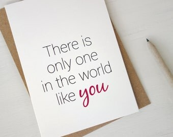 Anniversary card Valentine card Only one in the world like you gift for women Mothers Day card