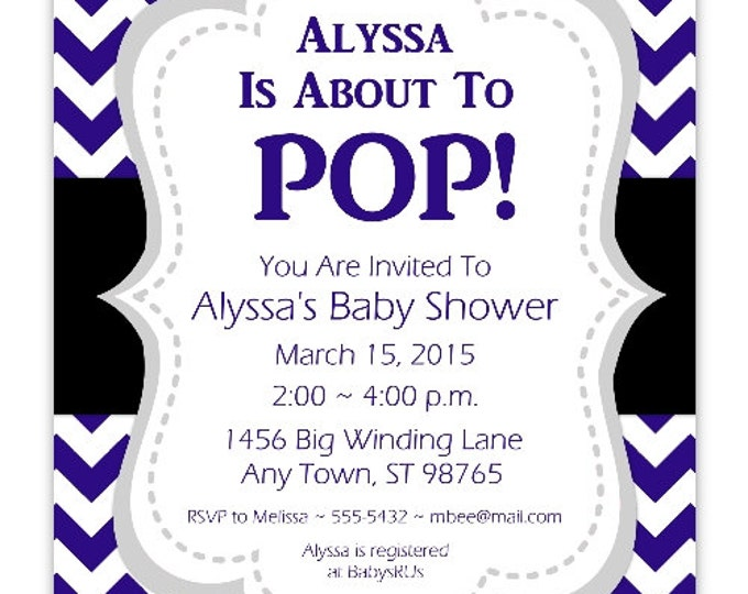 Baby Shower Invitation, She's About to Pop Invite, Navy Blue Chevron DIY Invitations, Customized for you - 4x6 or 5x7 size - YOU print