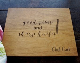 Chef Personalized Cutting Board Gourmet Mom Christmas Best Gift for Chef That Has Everything Good Vibes Sharp Knives Foodie Gift Basket