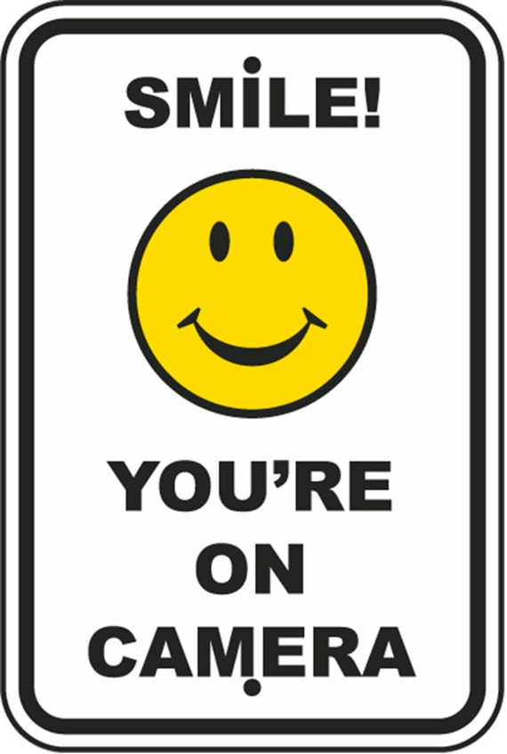 Smile Your On Camera Being Recorded Aluminum Sign 8 X