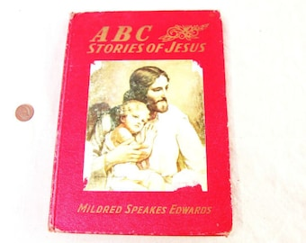 1954 Childrens Bible ABC Stories of Jesus MS Edwards Vintage Christianity