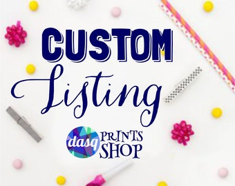 Custom Listing for Loriann