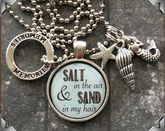 Salt In The Air and Sand In My Hair Necklace