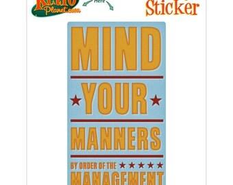 Mind Your Manners Management Sticker - #64721