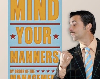 Mind Your Manners Management Wall Decal - #64611