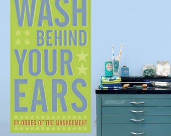 Wash Behind Your Ears Mgmt Wall Decal - #64615