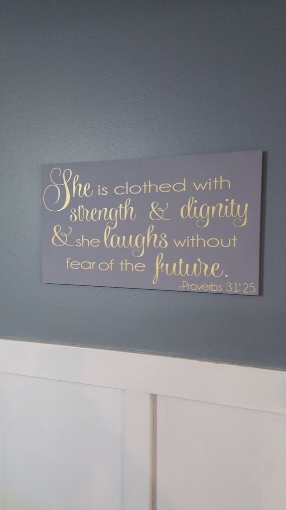 Items Similar To She Is Clothed With Strength And Dignity