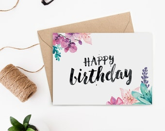 Printable Birthday Card For Her / Watercolour Florals / PDF Download