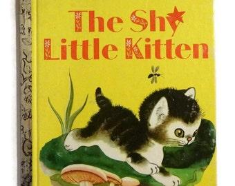 Vintage Shy Little Kitten Story Book 40s Little Golden Book Colorful Kitty Cat Illustrations Kids Childrens Bedtime Story Paper Ephemera