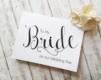 Card for Bride, To My Bride Card, Wedding Day Card, Wedding Stationery