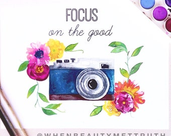 Focus on the good/art print/ camera/ flowers/ illustration/positive