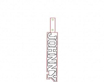 JOHNNY Custom Name - In The Hoop - Snap/Rivet Key Fob - DIGITAL Embroidery DESIGN