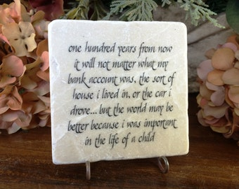 Coach or teacher gift.  One hundred years from now.... Tumbled marble keepsake plaque.