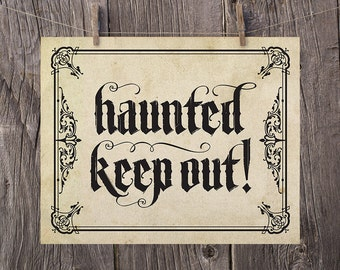 8x10 Halloween Printable Decor, Halloween Art, Gothic Halloween Print, Haunted Keep Out Sign, Haunted House Halloween Door Sign Party Decor