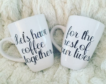 Let's Have Coffee Together Mugs