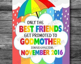 Rainbow Baby Pregnancy Announcement Photo Prop Sign, Only The Best Friends Get Promoted To Godmother, PRINTABLE Pregnancy Reveal Sign