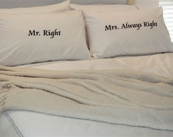Mr Right Mrs Always Right Pillow Cases for Mother's Days