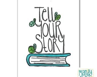 Tell Your Story Book Handlettered Illustration Art Print