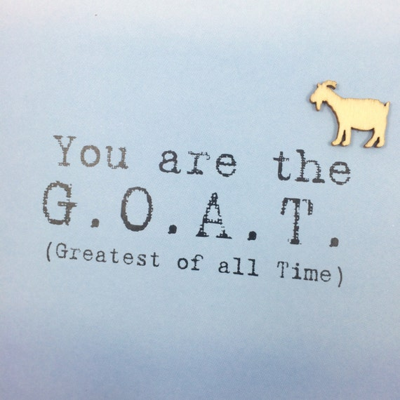 goat greatest of all time card by muddymouthcards on etsy