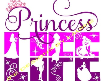 Princess life file- svg,png,jpg and  silhouette