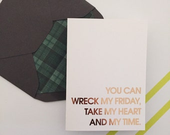 You can wreck my Friday, take my heart and my time | Sam Hunt | rose gold