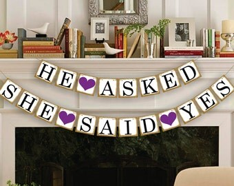 He Asked She Said Yes Banner - Rustic Wedding Banner Photo Prop - Wedding Sign - Wedding Decoration