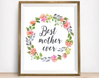 "INSTANT DOWNLOAD ""Best Mother Ever"" 