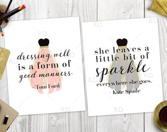 Dressing well is a form of good manners AND She leaves a little sparkle everywhere she goes - PRINTABLE Wall Art / 2 for 1 Prints / Fashion