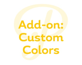 Add On - Custom Colors