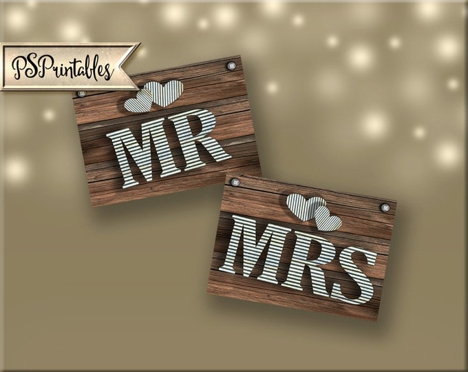 MR and MRS SET - diy instant download - rustic industrial barnwood galvanized metal wedding chair signs- sierra collection