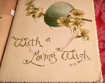 """Antique """"With a Loving Wish"""" illustrated poem book from the 1900's."""