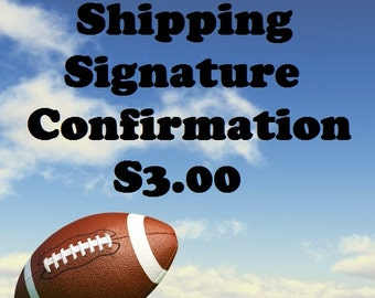 Shipping Signature Confirmation